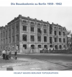 Die Bauakademie zu Berlin 1959–1962