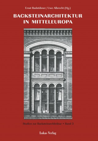 Backsteinarchitektur in Mitteleuropa