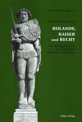 Rolande, Kaiser und Recht