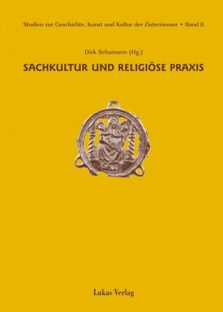 Sachkultur und religiöse Praxis