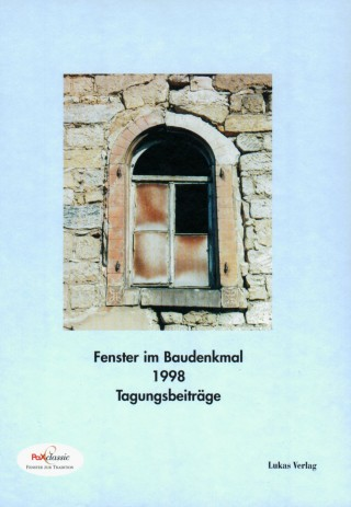 Fenster im Baudenkmal 1998