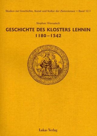 Geschichte des Klosters Lehnin 1180-1542