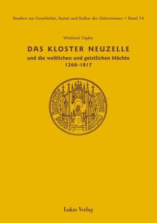 Das Kloster Neuzelle und die weltlichen und geistlichen Mächte (1268-1817)
