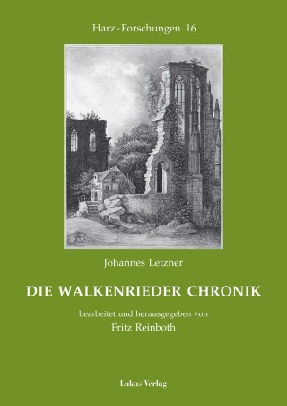 Die Walkenrieder Chronik