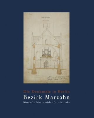 Die Denkmale in Berlin. Bezirk Marzahn