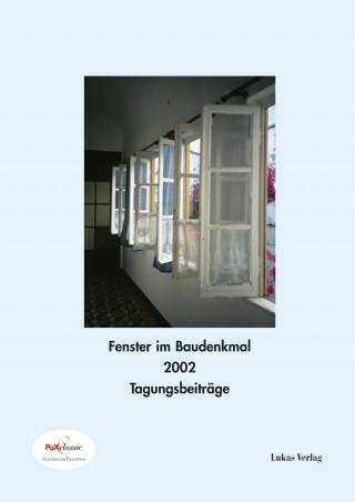 Fenster im Baudenkmal 2002