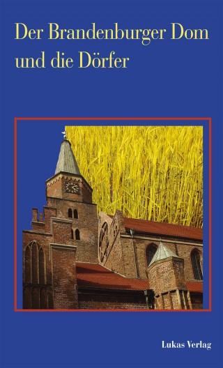 Der Brandenburger Dom und die Dörfer