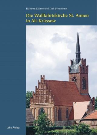 Die Wallfahrtskirche St. Annen in Alt-Krüssow