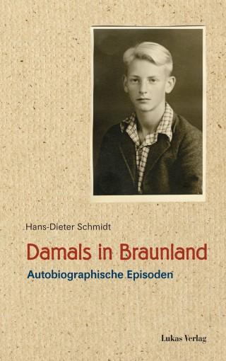 Damals in Braunland