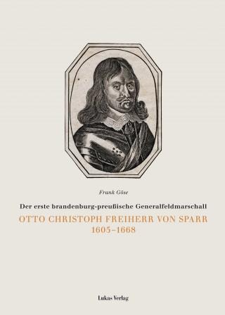 Otto Christoph Freiherr von Sparr 1605-1688